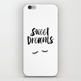 Sweet Dreams black and white contemporary minimalist typography poster home wall decor bedroom art iPhone Skin