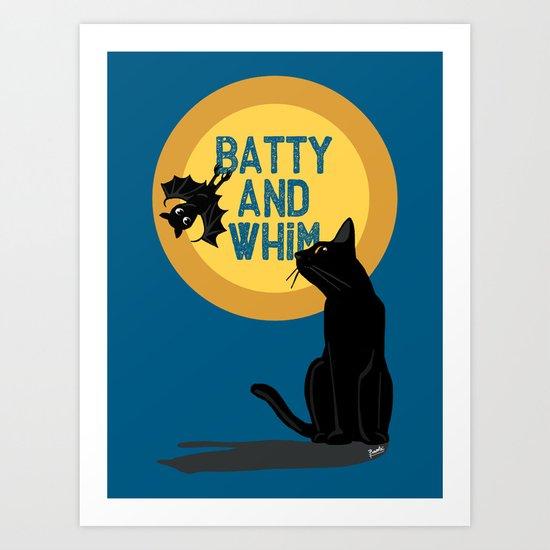 Batty and Whim Art Print