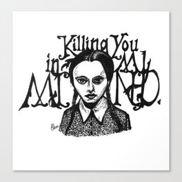 Killing You in My Mind Canvas Print