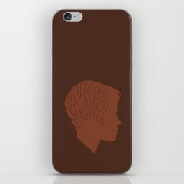Who Are You? -Boys Don't Cry iPhone Skin