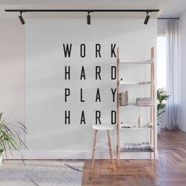 Work Hard Play Hard Wall Mural