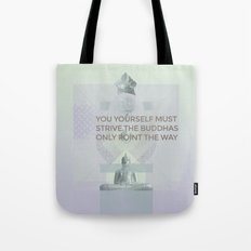 You yourself must strive #everyweek 2.2017 Tote Bag
