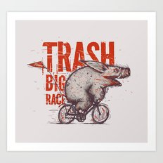 Trash BIG RACE Art Print