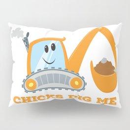 Chicks Dig Me Pillow Sham