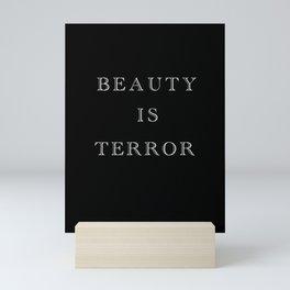 Beauty Is Terror Typography Mini Art Print