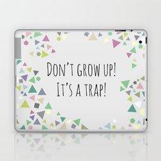 Don't grow up (colorful) Laptop & iPad Skin