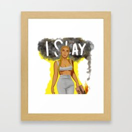 I Slay Framed Art Print
