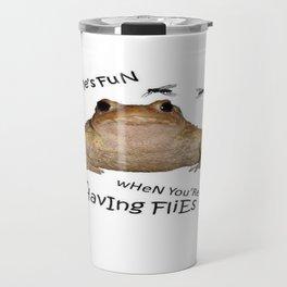 Time's Fun When You're Having Flies Travel Mug