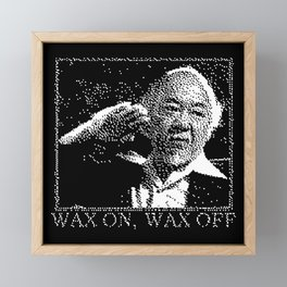 Miyagi Wax On Wax Off Framed Mini Art Print