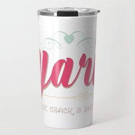Yarn... Because Crack Is Bad for You Travel Mug