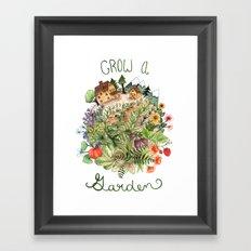 Grow A Garden Framed Art Print
