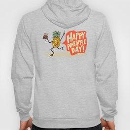 HAPPY PINEAPPLE DAY! Hoody