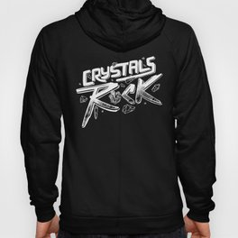 Crystals ROCK! Hoody