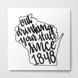 Wisconson Drinking Metal Print