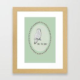 'Owl you doing?' Print Framed Art Print