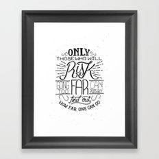 Those Who Risk Framed Art Print