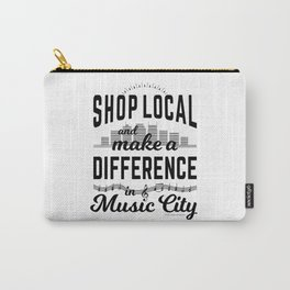 Shop Local and Make a Difference in Music City Carry-All Pouch