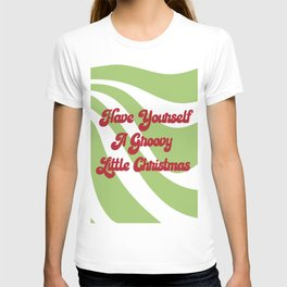 Have Yourself A Groovy Little Christmas T-shirt