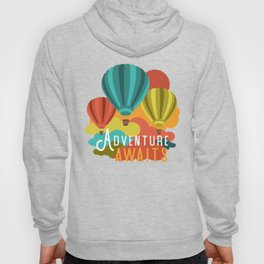 Adventure Awaits Hot Air Balloons Hoody
