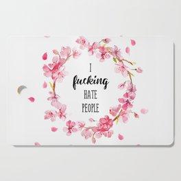 I hate people Flowers art Cutting Board