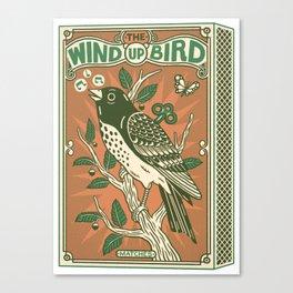 The Wind Up Bird Canvas Print