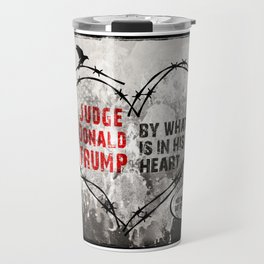 Judge Donald Trump .4 Travel Mug