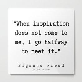 11 |   Sigmund Freud Quotes | 190926 Metal Print