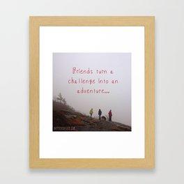 Friends turn a challenge into an adventure. Framed Art Print