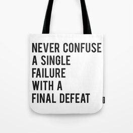 F Scott Fitzgerald - Never Confuse A Single Failure With A Final Defeat Print Tote Bag