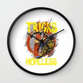 Skateboarding Don't Try My Tricks It's Hopeless Wall Clock