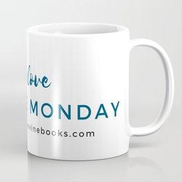 Asshole Monday Coffee Mug