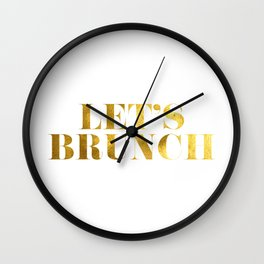 Let's Brunch in Gold Wall Clock