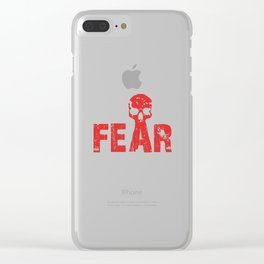 Fear Clear iPhone Case