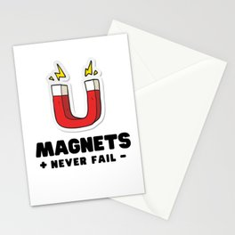 Magnets never fail - science joke Stationery Cards