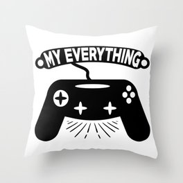 My everything Throw Pillow
