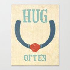 hug often Canvas Print