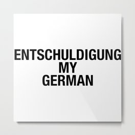 GERMAN Metal Print