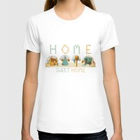 home sweet home T-shirts featuring home sweet home by Kerry Hyndman