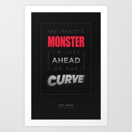 Ahead of the Curve Art Print