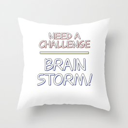 Problem Solving or Brainstorming Tshirt Design Challenge brainstorm Throw Pillow