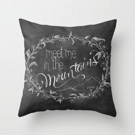 Meet Me in the Mountains Throw Pillow