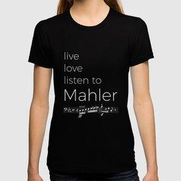 Live, love, listen to Mahler (dark colors) T-shirt