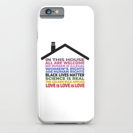 In This House, All Are Welcome iPhone Case