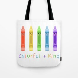 Colorful and Kind Crayons Tote Bag