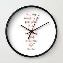 Wild and precious life Wall Clock