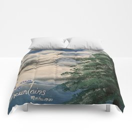 Faith Can Move Mountains Comforters