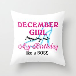 December Girl Birthday Throw Pillow