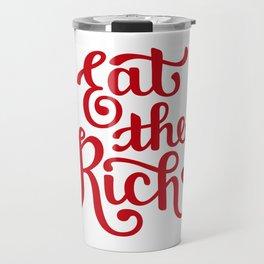 Eat the Rich Travel Mug