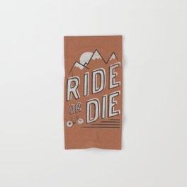 Ride or Die Hand & Bath Towel