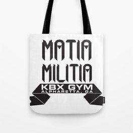 Matia Militia Tote Bag